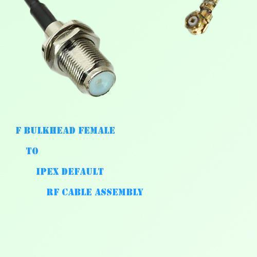 F Bulkhead Female to IPEX RF Cable Assembly
