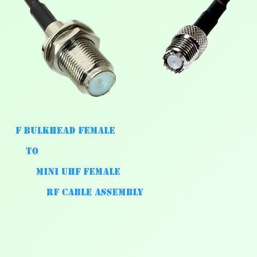 F Bulkhead Female to Mini UHF Female RF Cable Assembly