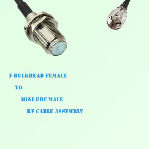 F Bulkhead Female to Mini UHF Male RF Cable Assembly