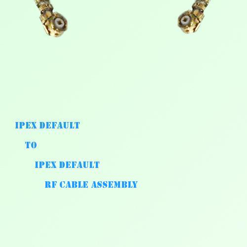 IPEX to IPEX RF Cable Assembly