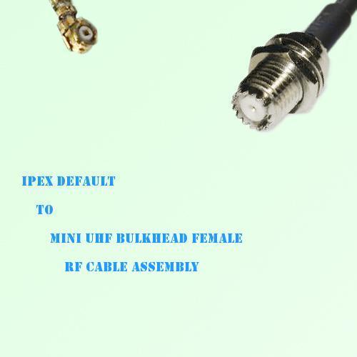 IPEX to Mini UHF Bulkhead Female RF Cable Assembly