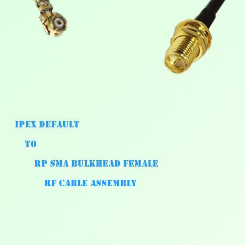 IPEX to RP SMA Bulkhead Female RF Cable Assembly