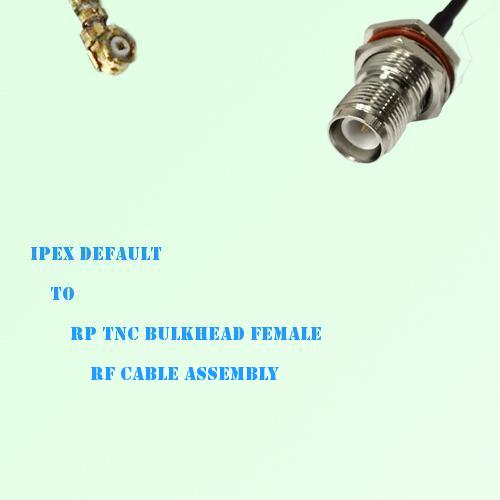IPEX to RP TNC Bulkhead Female RF Cable Assembly