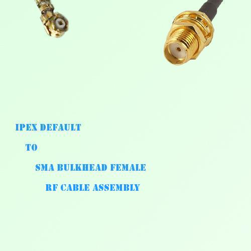 IPEX to SMA Bulkhead Female RF Cable Assembly