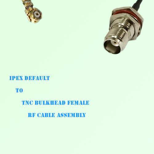 IPEX to TNC Bulkhead Female RF Cable Assembly
