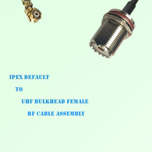 IPEX to UHF Bulkhead Female RF Cable Assembly