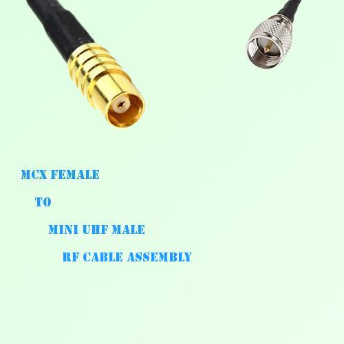 MCX Female to Mini UHF Male RF Cable Assembly