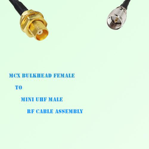 MCX Bulkhead Female to Mini UHF Male RF Cable Assembly