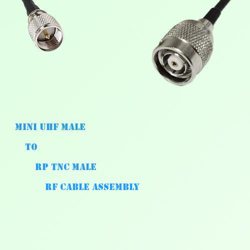 Mini UHF Male to RP TNC Male RF Cable Assembly
